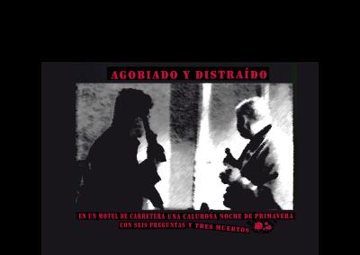 """Poster de la película """"Agobiado y distraido en una calurosa noche de primavera con seis preguntas y tres muertos"""".  Bandas sonoras cine - Naho Martín - Músico y compositor"""
