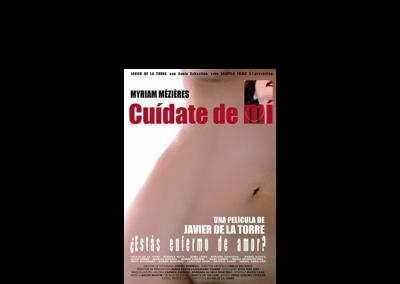 """Poster de la película """"cuídate de mi"""" Bandas sonoras cine - Nacho Martín - Músico y compositor"""